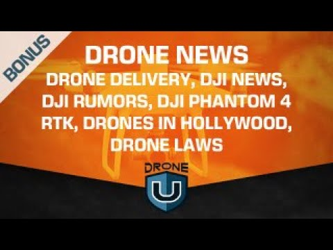 drone-news--drone-delivery-dji-news-dji-rumors-dji-phantom-4-rtk-drones-in-hollywood