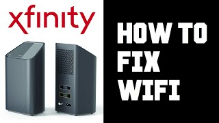 Xfinity Wifi Not Working - How To Fix Xfinity Wifi Connection Not Working Instructions, Guide Help