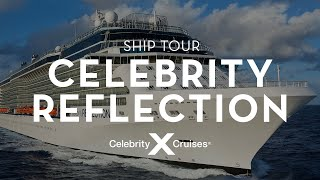 Celebrity Reflection: Ship Tour