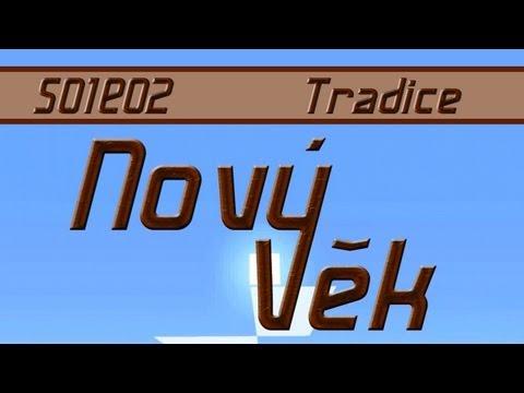 Nový Věk S01E02 - Tradice