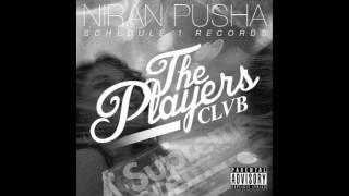 "(NEW SONG) Niran Pusha ""Always Dope"""