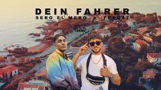 Sero El Mero Feat. Fero47   Dein Fahrer (prod. By Exetra Beatz)