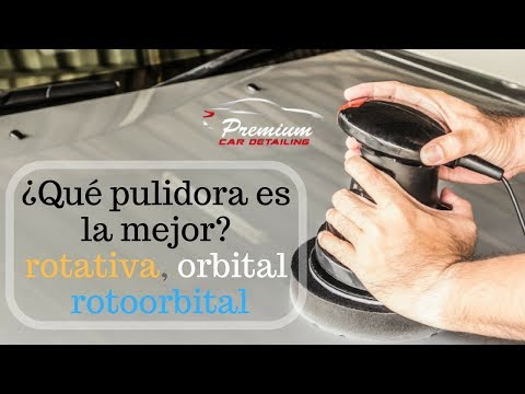Qué pulidora es la mejor? rotativa, orbital o rotoorbital
