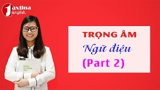 Quy tắc phát âm tiếng Anh chuẩn | Luyện nói đúng trọng âm và ngữ điệu [Livestream]