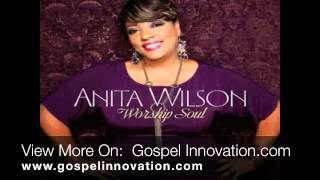 Anita Wilson - Have Your Way