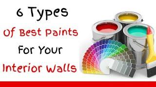 6 types of Best Wall Paints for Interior ( 2020 ) आपके Interior walls के लिए सबसे पेंट.............