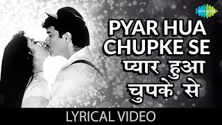 Pyar hua Chupke se with lyrics| प्यार हुआ   - YouTube