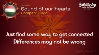"""Compact Disco - """"Sound Of Our Hearts"""" (Hungary)"""