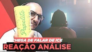 LEOZIN   CHEGA DE FALAR DE ICE [REAÇÃO ANÁLISE]