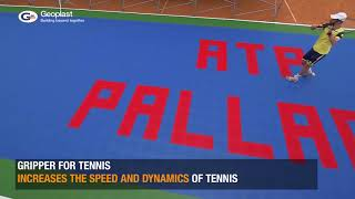 Geoplast Gripper for tennis - New kind of Tennis