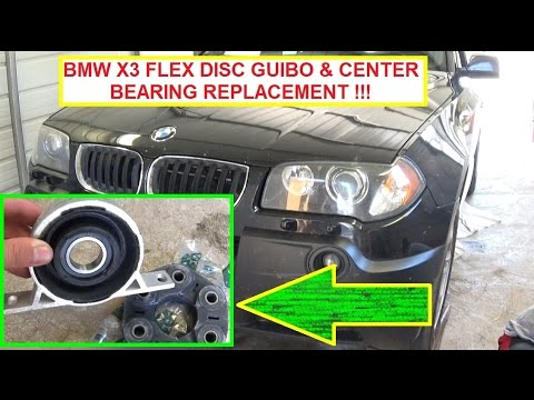 BMW X3 E83 Flex Disc Guibo And Driveshaft Center Support Bearing Replacement Mp3