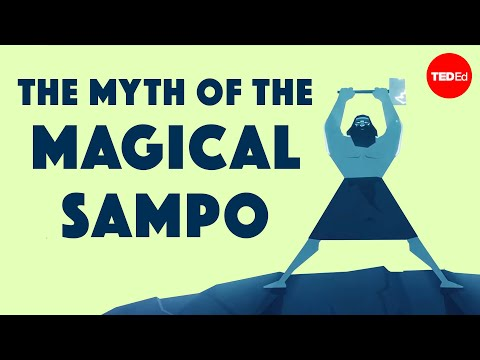 The myth of the Sampo— an infinite source of fortune and greed – Hanna-Ilona Härmävaara