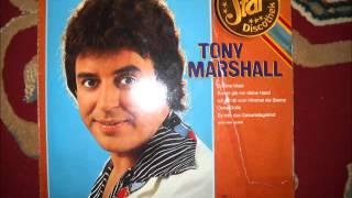 Ich bring dir heut ein Ständchen - TONY MARSHALL