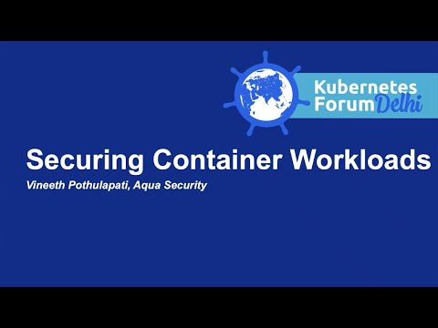 Securing Container Workloads