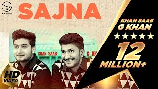 Khan Saab & G Khan - Sajna - YouTube