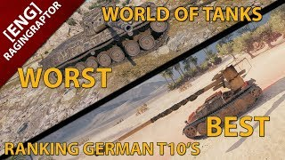 World of Tanks: From WORST to BEST! Rating the German T10 Tanks
