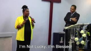 United Grace Church Testimony: I'm Not Lucky - I'm Blessed
