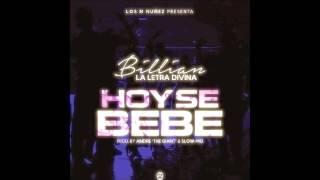 "New-Hit ""Hoy se bebe"" Billian ""La Letra Divina""  Latin Music Urban"