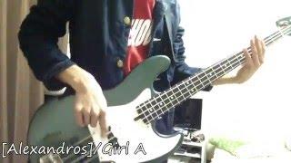 [Alexandros]/Girl A ベース弾いてみた