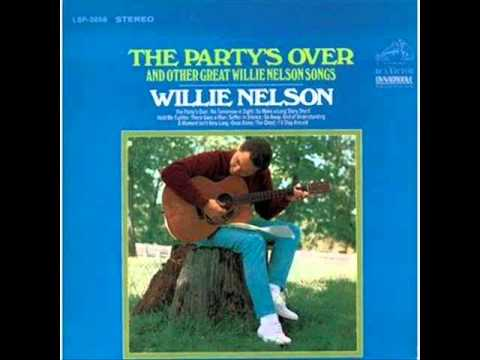 The Party's Over (1967) (Song) by Willie Nelson