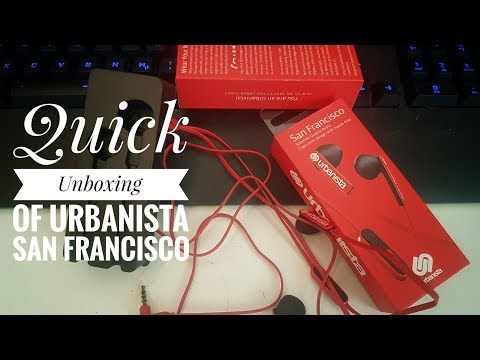 A Quick Unboxing Urbanista San Francisco
