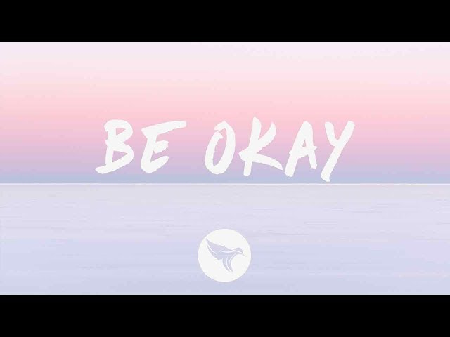 R3HAB x HRVY - Be Okay (Lyrics)