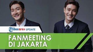 Choi Siwon akan Gelar Fanmeeting Pertama di Jakarta Bulan Agustus Ini