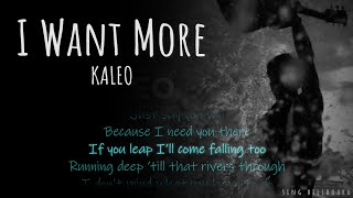 KALEO - I Want More (Realtime Lyrics)