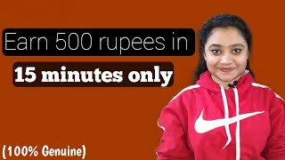 Earn money 500 rupees in 15 minutes only per day by working from home .. How to earn money 2020.