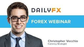 Webinar: FX Week Ahead w/ Sr. Currency Strategist Christopher Vecchio: 2/27/17