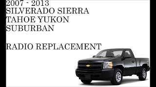 2007 - 2013 Chevrolet GMC Radio replacement.