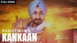 Kankaan  Ranjit Bawa  Desi Routz  Latest Punjabi Songs 2017  Music Lovers❤️