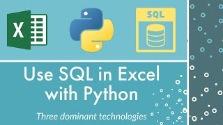 How to Use SQL with Excel using Python