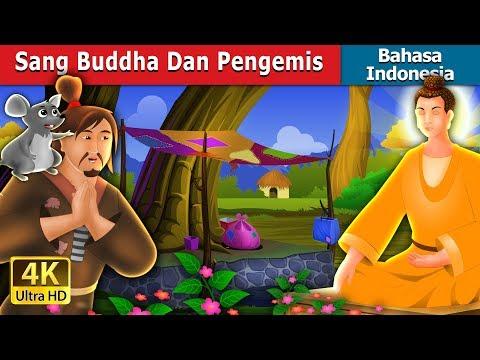 Sang Buddha Dan Pengemis   Dongeng anak   Dongeng Bahasa Indonesia