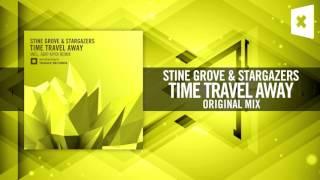 Stine Grove & Stargazers - Time Travel Away (Amsterdam Trance)