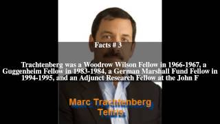 Marc Trachtenberg Top # 5 Facts