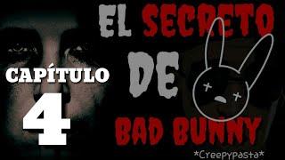 Gambar cover El secreto de Bad Bunny (Creepypasta) capítulo 4