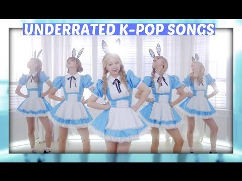 UNDERRATED K-POP SONGS (PART 12)