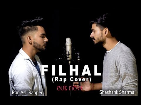 FILHALL   RAP COVER    Ron Asli Rapper   Shashank Sharma    BPraak   Jaani  