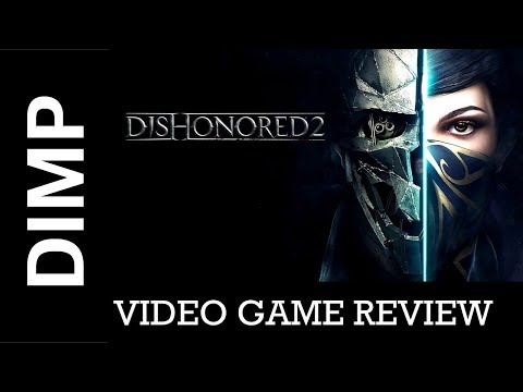 Dishonored 2 - Review video thumbnail