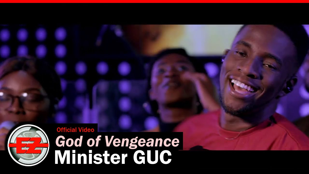 Download MP3: Minister GUC - God of Vengeance (Official Video & Lyrics)