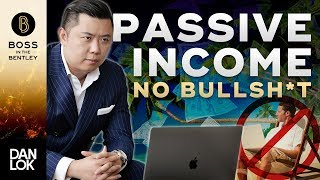 How To Make Passive Income (No BS Truth)