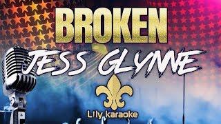 Jess Glynne   Broken (Karaoke Version)