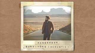 Passenger | Survivors (Alternative Acoustic Version)