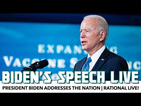 President Biden Addresses The Nation | Rational Live!