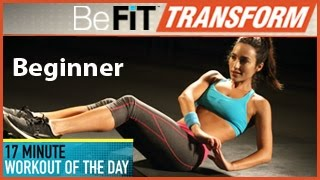 BeFiT Transform: 17 Min Workout of the Day- Beginner Level by BeFiT