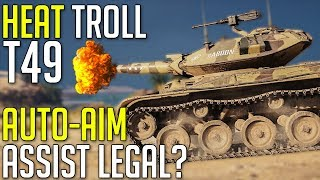 Gambar cover Full HEAT DERP T49 • Auto-Aim Assist Legal? ► World of Tanks T49 Gameplay