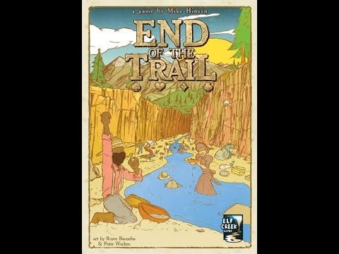 Bower's Game Corner: End Of The Trail Review