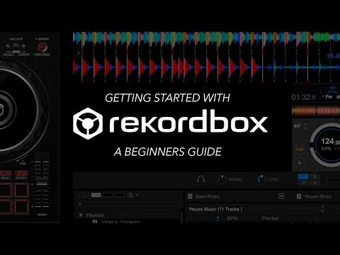 Getting Started With Rekordbox DJ – A Beginners Guide