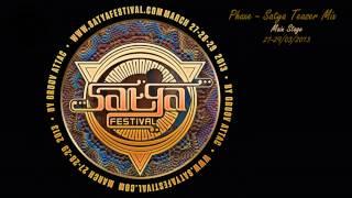 Phaxe - Satya Festival 2013 - Teaser Mix